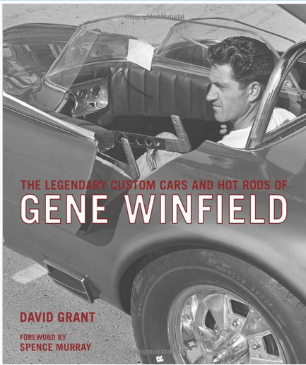 The Legenday Custom cars and Hot Rods of Gene Winfield - David Grant - Motorbook Sans-t16