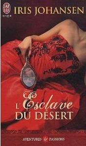 L'esclave du désert - Tome 1 : L'esclave du désert de Iris Johansen 51k7zg10