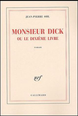 Monsieur Dick ou le dixième livre de Jean-Pierre Ohl  Ohl_mo10