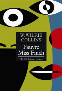 Pauvre Miss Finch de W. Wilkie Collins Pauvre10