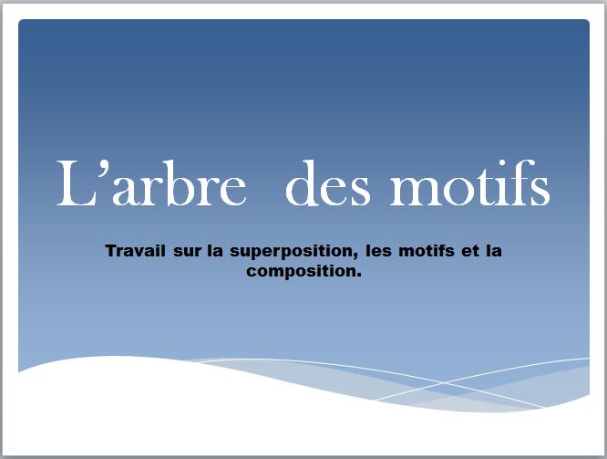 L'ARBRE DES MOTIFS  110