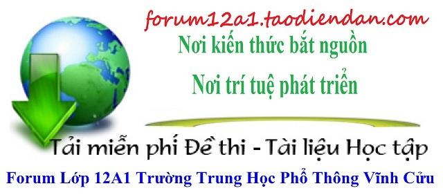 FORUM12A1 TRƯỜNG THPT VĨNH CỬU