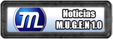 Noticias M.U.G.E.N Exclusivo 1.0