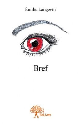 LANGEVIN Emilie - Bref Bref10