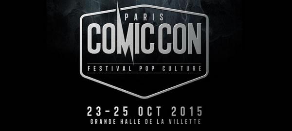 COMIC CON PARIS 2015 : 23 au 25 octobre Paris-11