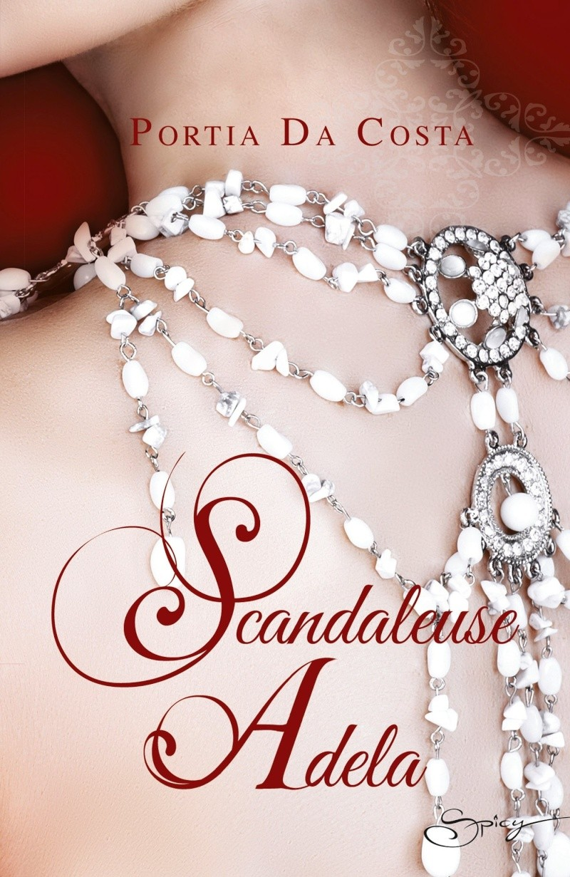 DA COSTA Portia - THE LADIE'S SEWING CIRCLE - Tome 6 : Scandaleuse Adela Adela10