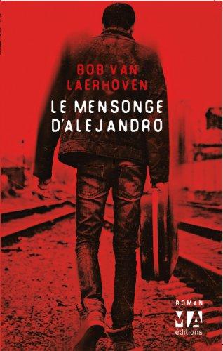 VAN LAERHOVEN Bob : Le mensonge d'Alejandro Aljend10