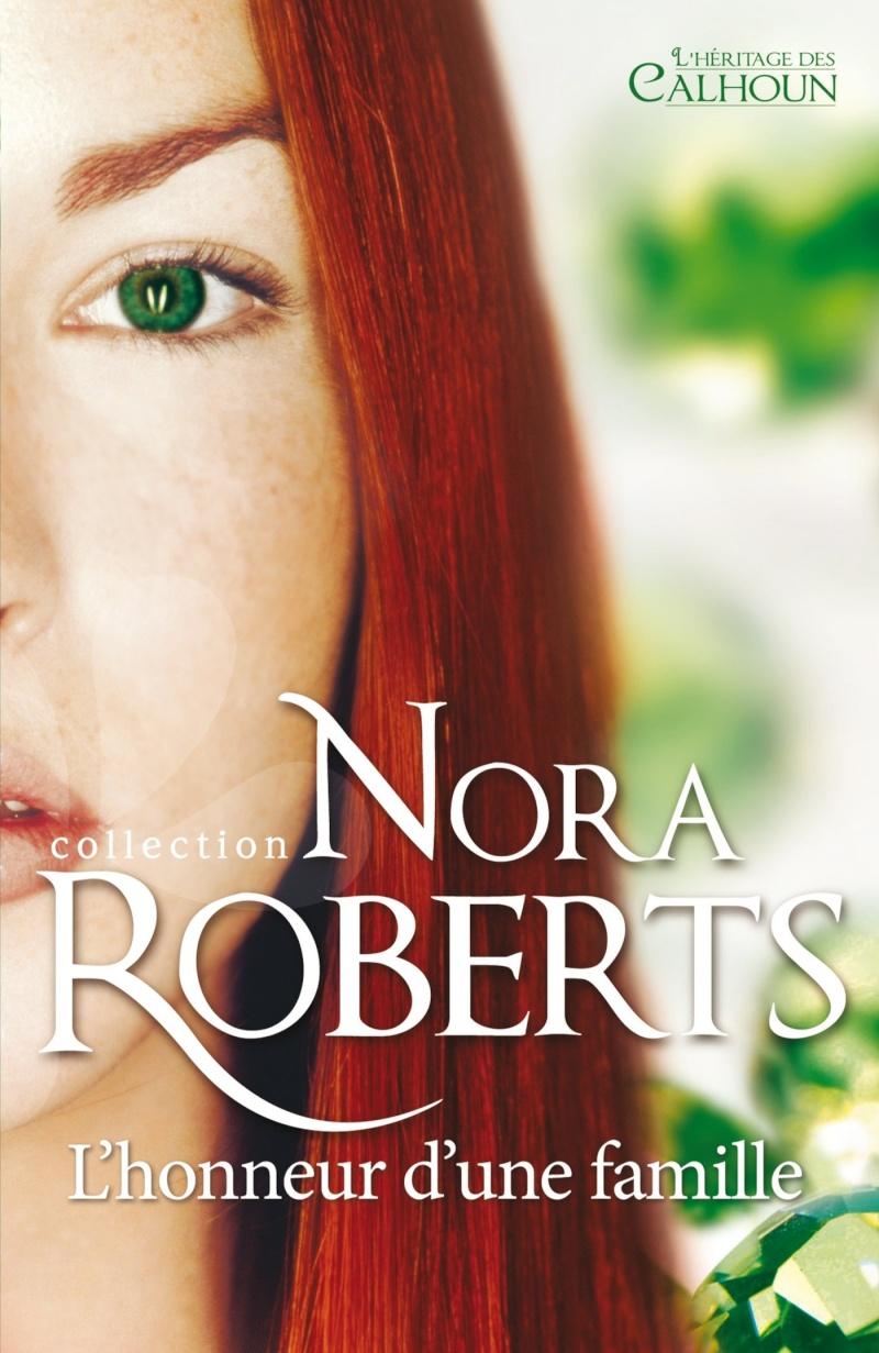ROBERTS Nora - L'HERITAGE DES CALHOUN - Tome 2 : L'honneur d'une famille Calhou10