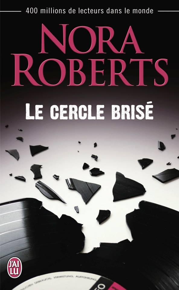 ROBERTS Nora - Le cercle brisé Cercle10