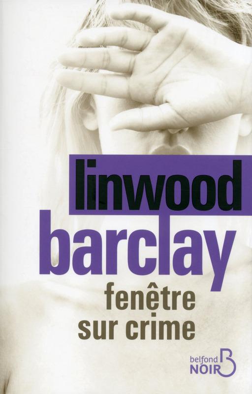 BARCLAY Linwood - Fenêtre sur crime Crime10