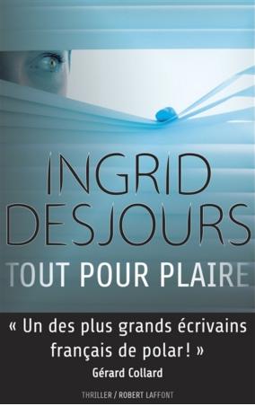 DESJOURS Ingrid : Tout pour plaire Desjou10