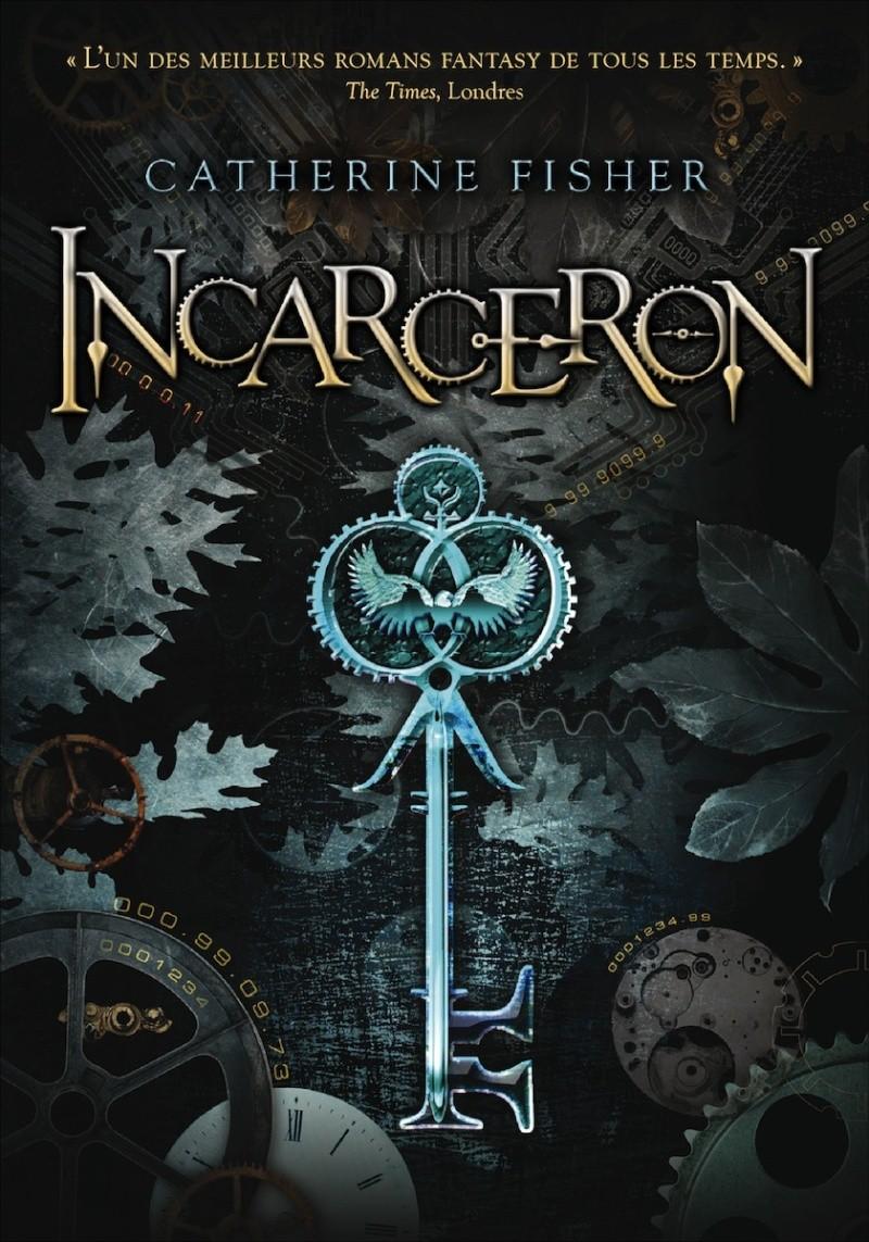 FISHER Catherine - INCARCERON - Tome 1 Incarc10