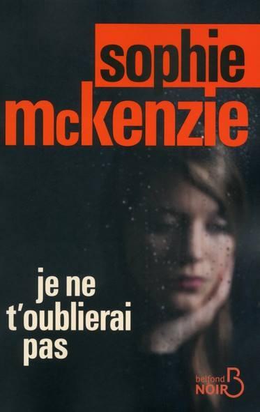McKENZIE Sophie - Je ne t'oublierai pas Mckenz10