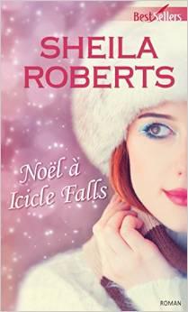 ROBERTS Sheila - Noël à Icicle Falls Noel11