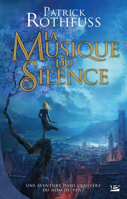 ROTHFUSS Patrick - La musique du silence Rothfu11