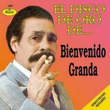 BIENVENIDO GRANDA Downlo45