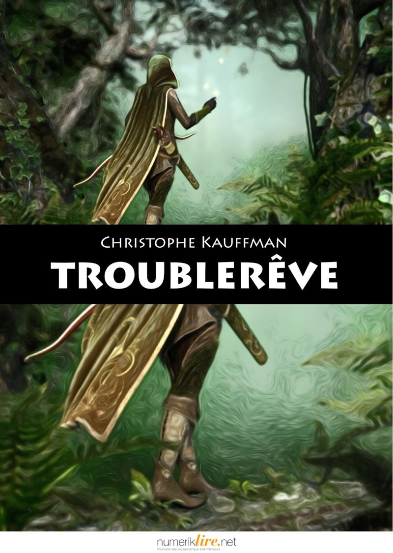 Troublerêve (Christophe Kauffman) Troubl10