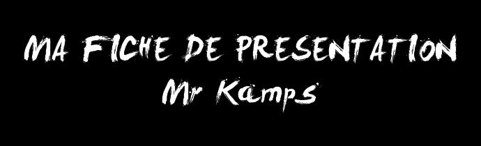 Présentation de Mr Kamps Base_f15