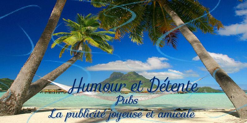 Humour et détente - Pubs