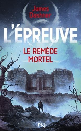 L'ÉPREUVE (Tome 3) LE REMÈDE MORTEL de James Dashner 51bro210