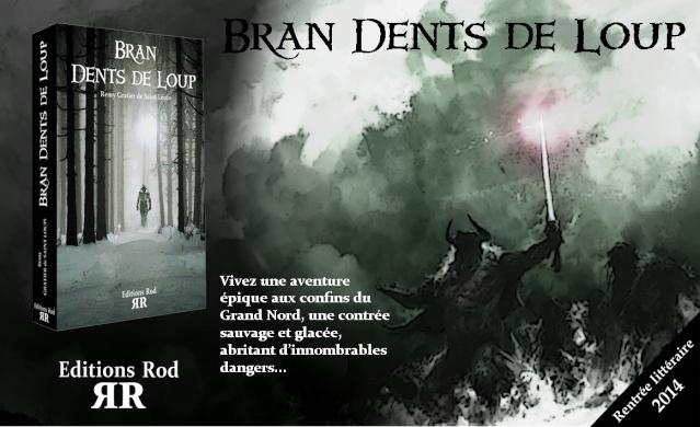 Bran Dents De Loup [Editions Rod] Bran_p17