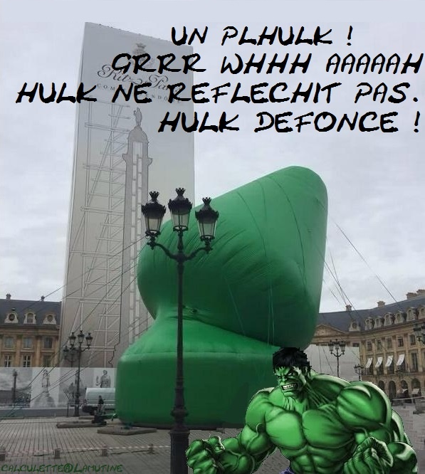 Plug géant place Vendôme : Trois jours de retrospective du quinquennat de Hollande Hulk_d10