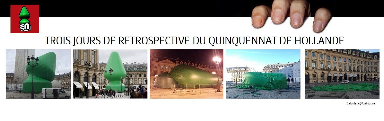 Plug géant place Vendôme : Trois jours de retrospective du quinquennat de Hollande Retros12