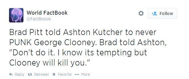 Brad Pitt told Ashton Kutcher to never PUNK George Clooney Twitte10