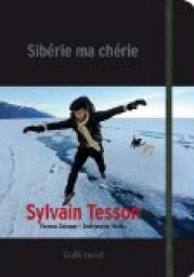[Tesson, Sylvain] Sibèrie, ma chérie Cvt_si10