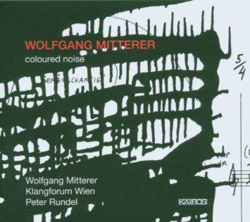Coloured noise / Wolfang Mitterer 51dhtf10