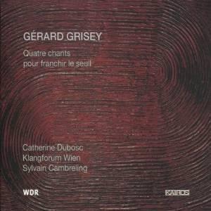 Gérard Grisey / Quatre chants pour franchir le seuil, pour soprano et 15 instruments(1997–98) Tylych10
