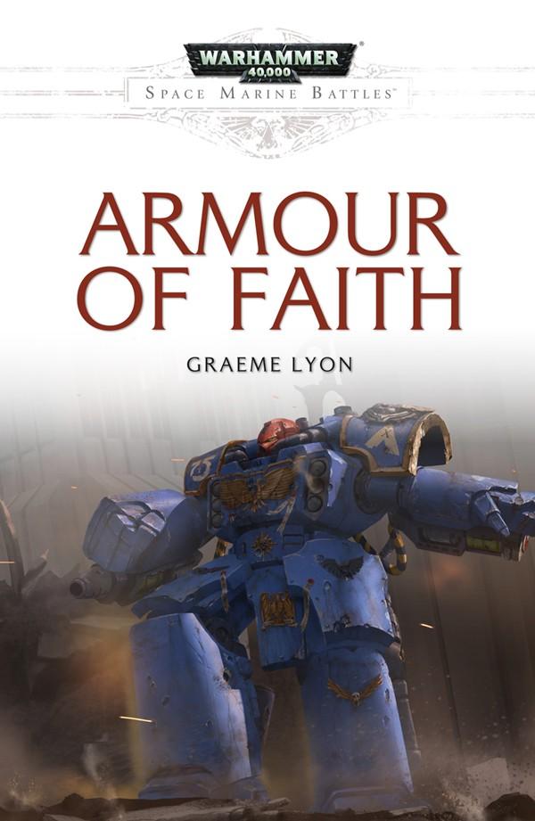 [Space Marine Battles] Armour of Faith de Graeme Lyon - Novella Armour10