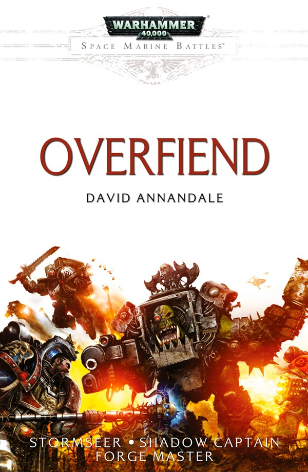 [Space Marine Battles] Overfiend de David Annandale Overfi10