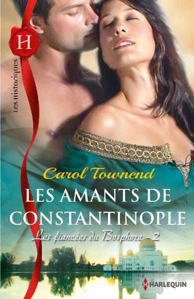 Les fiancées du Bosphore – Tome 2 : Les amants de Constantinople de  Carol Townend 81c3u410