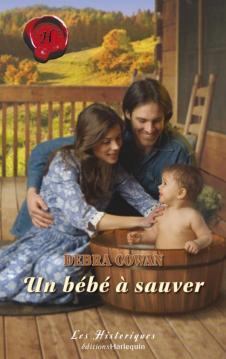 Un bébé à sauver de Debra Cowan 97822830