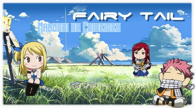 Fairy Tail Rpg: madoshi no chiheisen