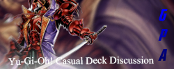 Yu-Gi-Oh! Casual Deck Discussion