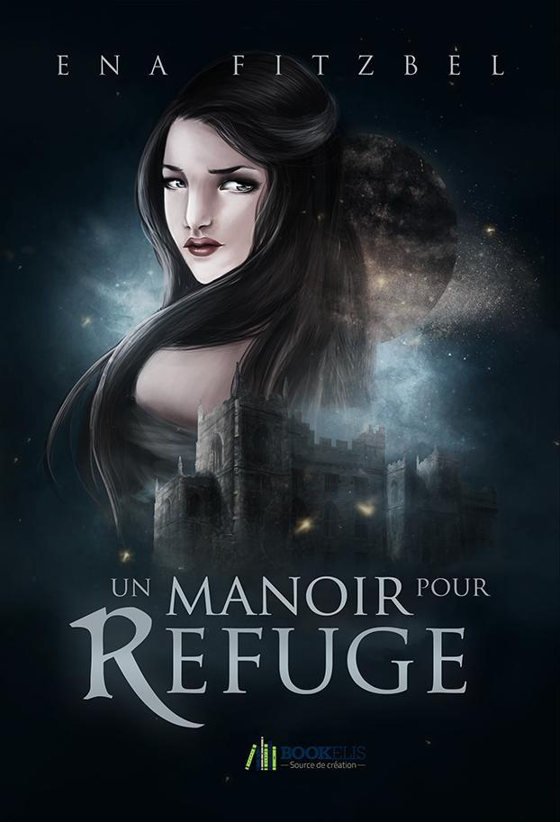 FITZBEL Ena - Un manoir pour refuge Manoir10
