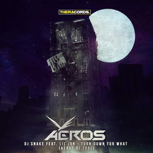 DJ Snake Ft. Lil Jon - Turn Down For What (Aeros DJ Tool) 00008710