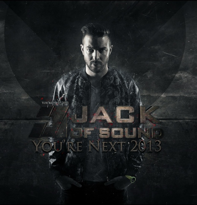 Jack Of Sound - You're Next (2013 Edit) You_re10