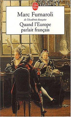 Quand l'Europe parlait français, Marc Fumaroli 51hcxk10