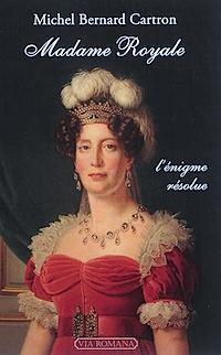 Bibliographie sur Madame Royale et la duchesse d'Angoulême 97910910