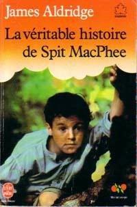 [Aldridge, James] La Véritable Histoire de Spit MacPhee 31kwrz10