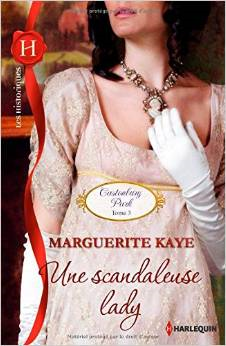 KAYE Marguerite - Castonbury Park - Tome 3: Une scandaleuse lady Caston12