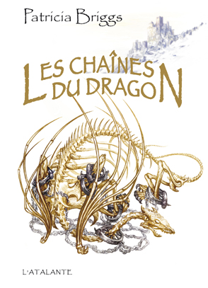 BRIGGS Patricia - Les chaînes du dragon Chaane10