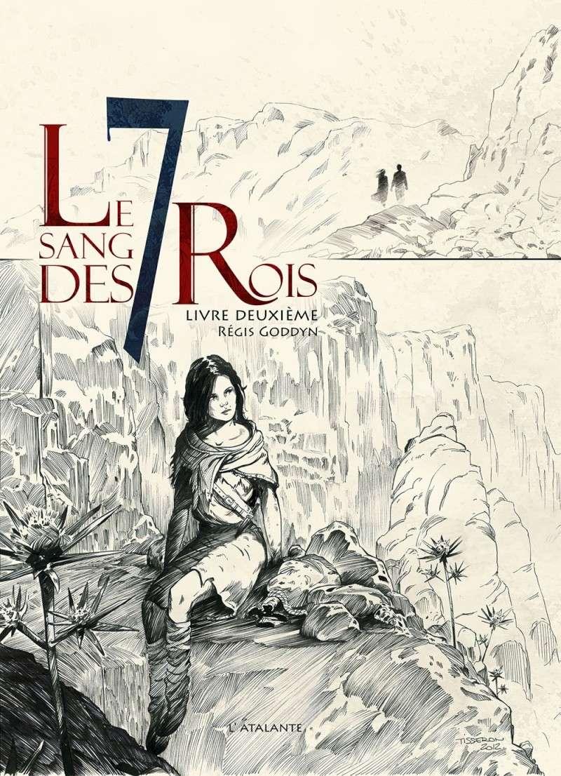 GODDYN Régis - Le sang des 7 rois - Livre deuxième T210