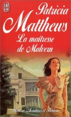 La maitresse de Malvern de Patricia Matthews La-mai11