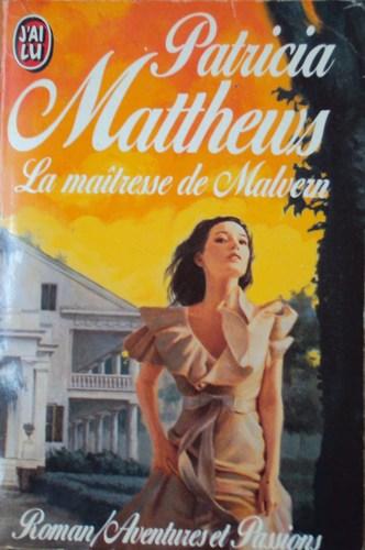 La maitresse de Malvern de Patricia Matthews Mai10