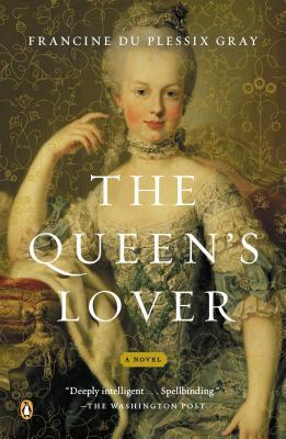The Queen's Lover by Francine du Plessix Gray - Page 2 16171210