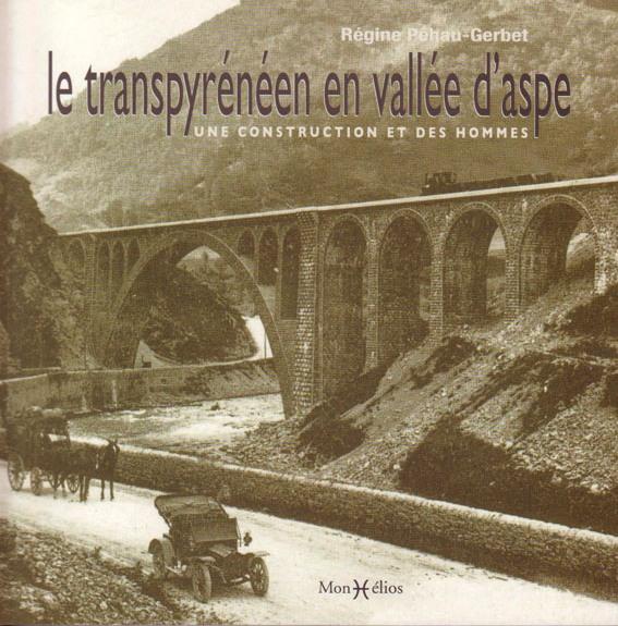 Recherche de documents relatifs aux ouvrages de la ligne Pau canfranc Transp11